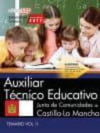 AUXILIAR TECNICO EDUCATIVO: JUNTA DE COMUNIDADES DE CASTILLA-LA MANCHA: TEMARIO (VOL. II)