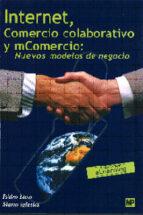 internet y comercio electronico (2ª ed.)-julian briz-isidro laso-9788471149923