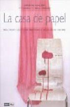 la casa de papel: mesas, relojes, cuentos y mil objetos para el h ogar-labeena ishaque-9788475566023