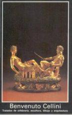 tratados de orfebreria, escultura, dibujo y arquitectura-benvenuto cellini-9788476003923