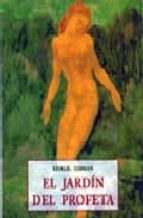 el jardin del profeta gibran khalil gibran 9788476518823