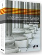 estatuto de autonomia de cataluña y su interpretacion por el trib unal constitucional jose carlos remotti carbonell 9788476989623