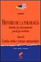 historia de la psicologia: introduccion al pensamiento psicologic o moderno (vol. ii): escuelas, teorias y sistemas contemporaneos jose maria gondra 9788477384823