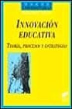 innovacion educativa, teoria, procesos y estrategias manuel rivas navarro 9788477387923