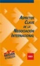 aspectos clave de la negociacion internacional (2ª ed) olegario llamazares garcia lomas 9788478117123