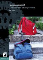 ¡mañana examen!: la evaluacion: entre la teoria y la realidad-dino salinas-9788478272723