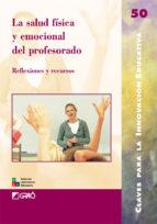 la salud fisica y emocional del profesorado-anna carpena casajuana-9788478279623