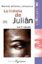 la historia de julian (4ª ed.)-juan f. gamella-9788478842223