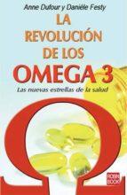 la revolucion de los omega 3 anne dufour daniele festy 9788479278823