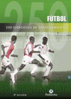 futbol: 250 ejercicios de entrenamiento endre benedek 9788480190923