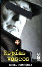 espias vascos-mikel rodriguez-9788481363623