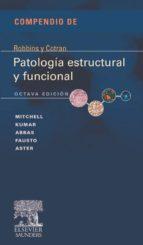 COMPENDIO DE ROBBINSY COTRAN. PATOLOGÍA ESTRUCTURAL Y FUNCIONAL (EBOOK)