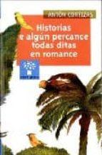 historias e algun percance todas ditas en romance-anton cortizas-9788482887623