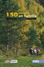 150 paseos en familia por aragon 9788483211823