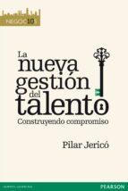 la nueva gestion del talento-pilar jerico-9788483229323