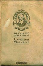 BREVIARIO PARA POLITICOS | JULIO MAZARINO | Comprar libro 9788483466223