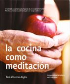 la cocina como meditacion  (2ª ed.)-raul vincenzo giglio-9788483524923