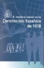 el modelo social en la constitucion española de 1978-9788484171423