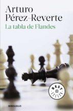 LA TABLA DE FLANDES | ARTURO PEREZ-REVERTE | Comprar libro