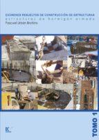 examenes resueltos de construccion de estructuras: estructuras de hormigon armado pascual urban brotons 9788484547723