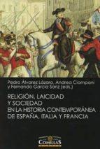 Religión, laicidad y sociedad en la Historia contemporánea de España, Italia y Francia (Liberalismo, Krausismo y Masonería)