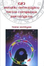 estudio astrologico de los complejos psicologicos, un-dane rudhyar-9788485316823