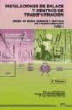 instalaciones de enlace y centros de transformacion redes de medi a tension y centros de tranformacion  (t. 1) (2º curso. grado medio. equipos e instalaciones electrotecnicas) (2ª ed.)-soledad latorre usan-jose antonio navarro marquez-9788486108823