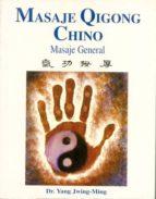 masaje qigong chino: masaje general yang jwing ming 9788487476723