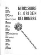 mitos sobre el origen del hombre-alberto bernabe-jorge perez de tudela-9788487619823