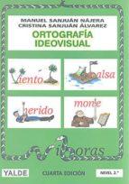 ortografía ideovisual 2 (7 8 años) manuel sanjuan najera 9788487705823