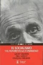 el socialismo y el futuro de la humanidad-raymond williams-albert einstein-paul sweezy-9788488711823