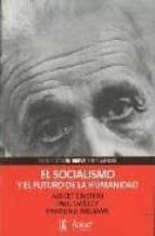 el socialismo y el futuro de la humanidad-raymond williams-albert einstein-paul sweezy-9788488711823