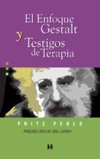 el enfoque gestalt y testigos de terapia-fritz perls-9788489333123