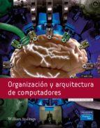 organizacion y arquitectura de computadores (7ª ed.)-william stallings-9788489660823