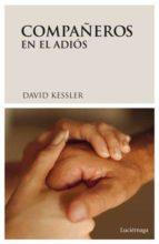 compañeros en el adios david kessler 9788489957923