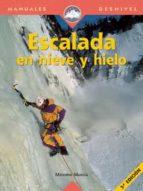 escalada en hielo y en nieve (5ª ed.) 9788489969223