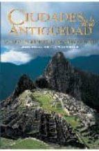 ciudades de la antigüedad: grandes metropolis del mundo antiguo-maria teresa guaitoli-simone rambaldi-9788489978423
