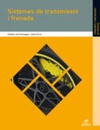 sistemes de transmissió i frenada ed 2012 catala (electromecanica de vehiculos)-9788490032923