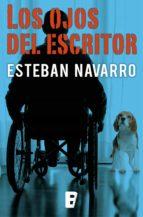 los ojos del escritor (ebook)-esteban navarro-9788490190623