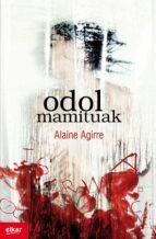 El libro de Odol mamituak autor ALAINE AGIRRE GARMENDIA TXT!