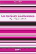 LES TEORIES DE LA COMUNICACIÓ (EBOOK)