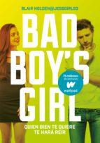 quien bien te quiere te hará reír (bad boy s girl 4)-blair holden-9788490437223