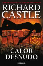 calor desnudo (serie castle 2)-richard castle-9788490628423