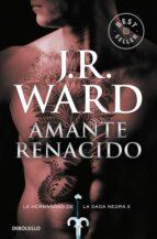amante renacido (la hernandad de la daga negra x) j.r. ward 9788490629123