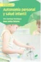 autonomia personal y salud infantil-yera santiago rodriguez-irene arribas peñalver-9788490773123