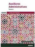 auxiliares administrativos temario 1 junta de andalucia: junta de andalucia 9788490849323