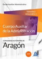 cuerpo auxiliar de la administración de la comunidad autónoma de aragón, escala auxiliar administrativa, auxiliares-9788490933923