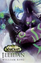 world of warcraft. illidan-william king-9788490945223