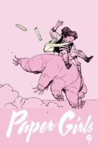 paper girls nº 09 (ebook)-brian k. vaughan-cliff chiang-9788491464723
