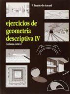 ejercicios de geometria descriptiva (t. iv): sistema conico-9788492210923